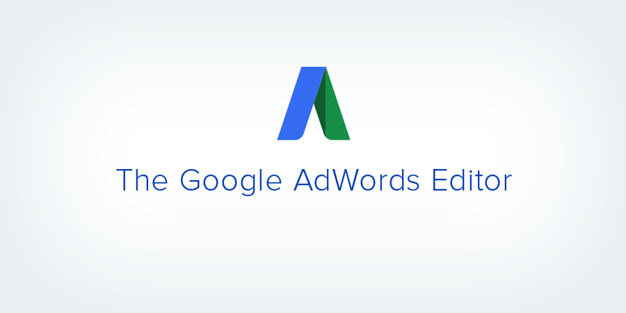 Работаем с Google Adwords Editor